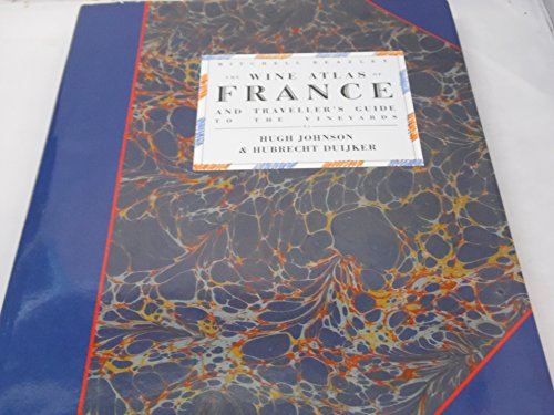 Download The Wine Atlas of France: And Traveller's Guide to the Vineyards 0855335939