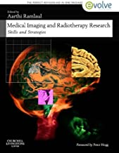 Medical Imaging and Radiotherapy Research E-Book: Skills and Strategies (Evolve Learning System Courses)