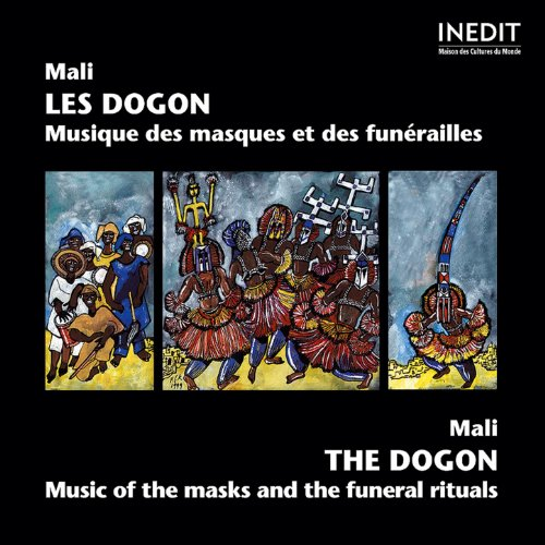 Mali: The Dogon, Music of the Masks and the Funeral Rituals (Musique des masques et des funérailles)