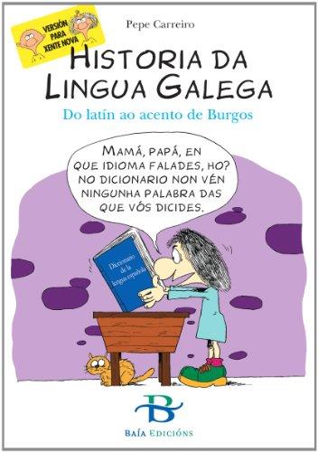 Historia da lingua galega: Do latín ao acento de Burgos (Infantil-Xuvenil)