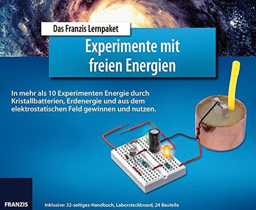 FRANZIS Lernpaket Experimente mit freien Energien: In mehr als 10 Experimenten Energie durch Kristallbatterien, Erdenergie und aus dem elektrostatischen Feld gewinnen und nutzen.