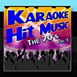 Karaoke Hit Music The 70's Vol. 3 - Instrumental Sing Alongs From The