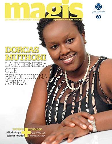 Dorcas Muthoni: La ingenieria que revoluciona África (Magis 465)