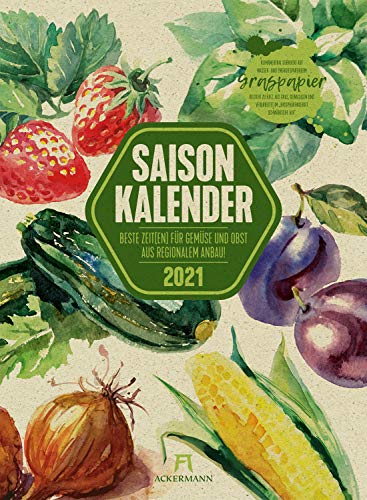 Saisonkalender Gemüse & Obst Kalender 2021, Wandkalender auf Graspapier im Hochformat (33x45 cm) - Illustrierter Kalender