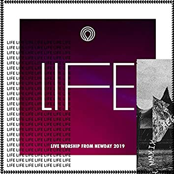Life: Live Worship from Newday 2019 (Deluxe Edition)