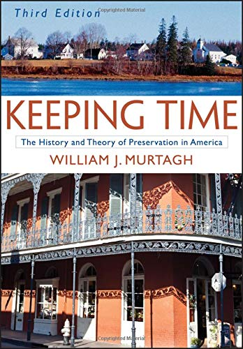 Compare Textbook Prices for Keeping Time: The History and Theory of Preservation in America 3 Edition ISBN 9780471473770 by Murtagh, William J.