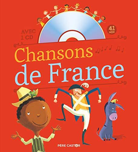 Chansons de France pour les petits: Une sélection de 17 chansons (Chansons et comptines (1))