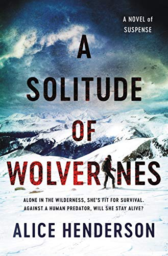 Image of A Solitude of Wolverines: A Novel of Suspense (Alex Carter Series)