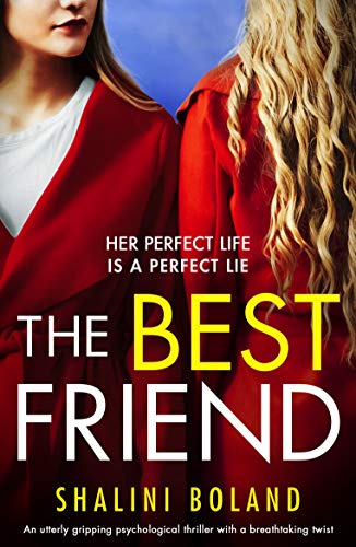The Best Friend: An utterly gripping psychological thriller with a ...