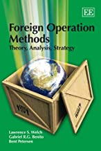 Welch, L:  Foreign Operation Methods: Theory, Analysis, Strategy