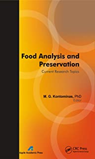 Food Analysis and Preservation: Current Research Topics