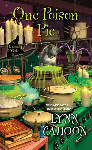One Poison Pie (Kitchen Witch Mysteries Book 1) by [Lynn Cahoon]