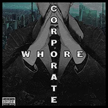Corporate Whore