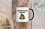 DKISEE Coffee makes me poo - Tazza in ceramica da 325 ml, manico colorato e bordo