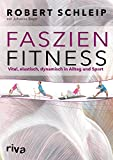 Verklebte Faszien lösen - Faszien Fitness Buch von Robert Schleip
