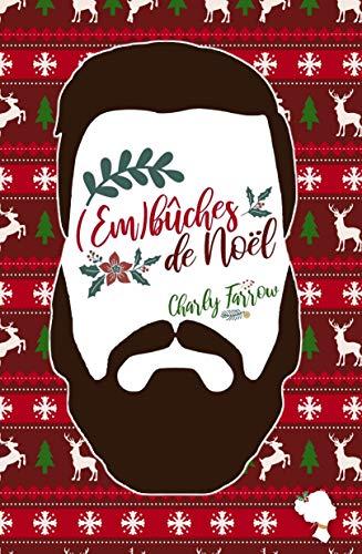 (Em)bûches de Noël: Romance de Noël