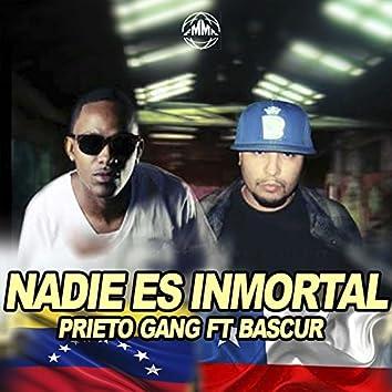 Nadie Es Inmortal