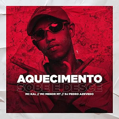 MC Kal, MC Menor MT & Dj Pedro Azevedo