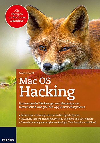 Mac OS Hacking: Professionelle W...