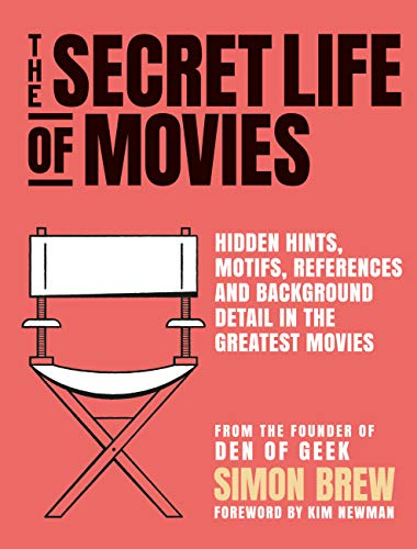 The Secret Life of the Movies (English Edition)