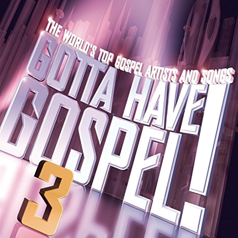 Gotta Have Gospel! 3