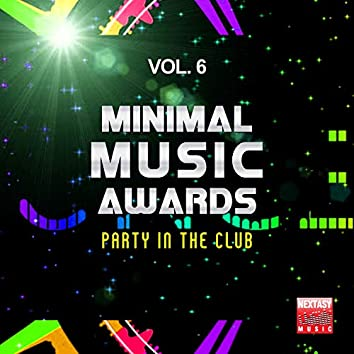 Minimal Music Awards, Vol. 6 (Party In The Club)