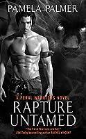 Rapture Untamed: A Feral Warriors Novel (Feral Warriors (4))