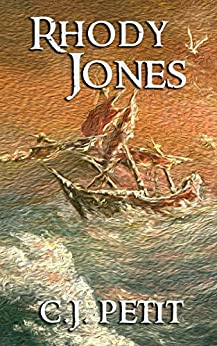 Rhody Jones by [C.J. Petit]