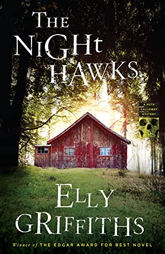 The Night Hawks (Ruth Galloway Mysteries Book 13) by [Elly Griffiths]