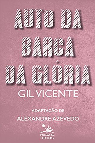Auto da barca da glória: Adaptação de Alexandre Azevedo