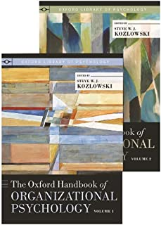 The Oxford Handbook of Organizational Psychology: Two-Volume Set