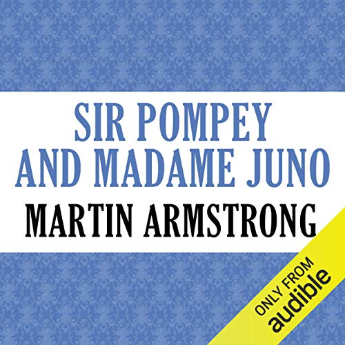 Sir Pompey and Madame Juno audiobook cover art