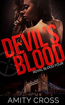 Devil's Blood: (Royal Blood #4) by [Amity Cross]