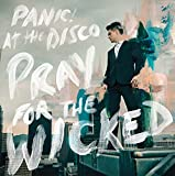 Songtexte von Panic! at the Disco - Pray for the Wicked