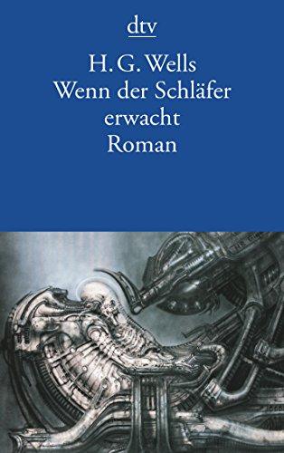 Wenn der Schläfer erwacht: Roman