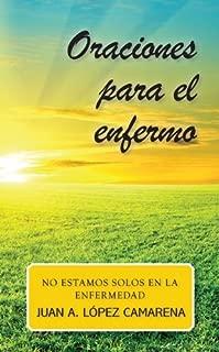 Oraciones para enfermos: No estamos solos en la enfermedad (Spanish Edition)