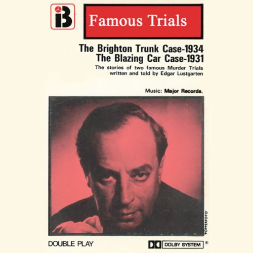The Brighton Trunk Case & The Blazing Car Case audiobook cover art