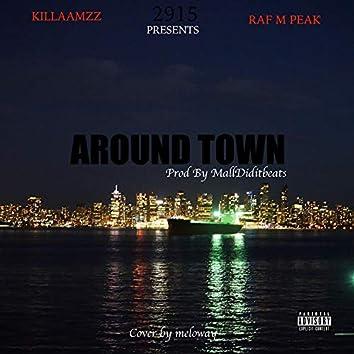 Around Town (feat. Raf M Peak)
