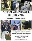 Animal Acupressure Illustrated: Volume 2 Farm Animals
