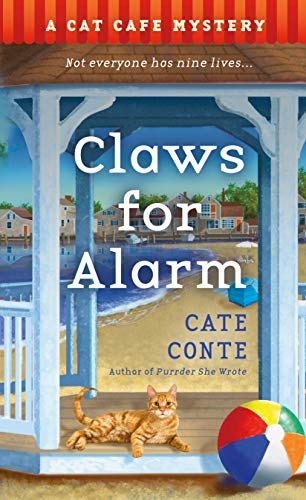 Claws for Alarm: A Cat Café Mystery (Cat Cafe Mystery Series Book 5) by [Cate Conte]