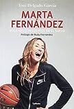 Marta Fernández. Volando con los pies en el suelo: 5 (Testimonio)