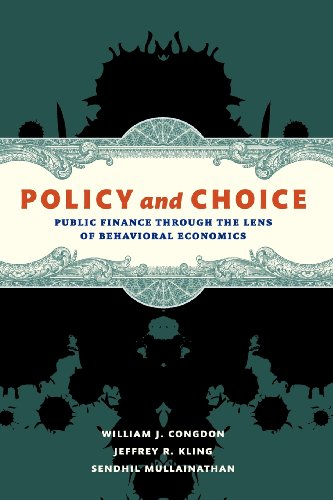 Compare Textbook Prices for Policy and Choice: Public Finance through the Lens of Behavioral Economics  ISBN 0884408436018 by Congdon, William J.,Kling, Jeffrey R.,Mullainathan, Sendhil