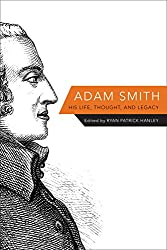 Adam Smith: His Life, Thought, and Legacy Book Cover