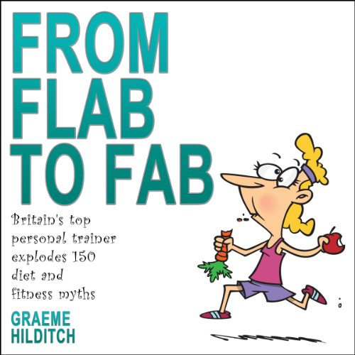 From Flab to Fab audiobook cover art