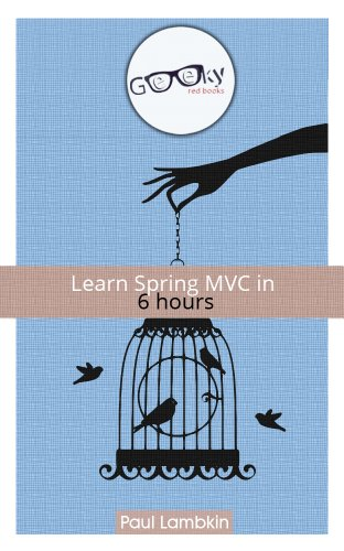 Learn Spring MVC in 6 hours (English Edition)