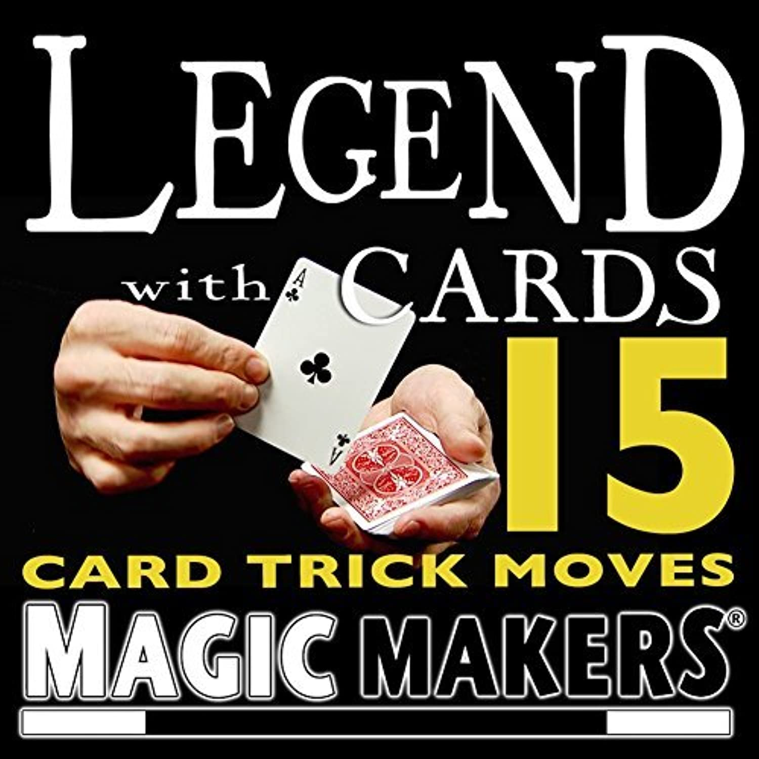 15 Card Trick Moves  Legend with Cards by Magic Makers