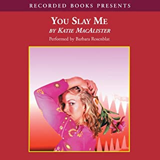 You Slay Me     Aisling Grey, Guardian, Book 1              By:                                                                                                                                 Katie MacAlister                               Narrated by:                                                                                                                                 Barbara Rosenblat                      Length: 10 hrs and 32 mins     978 ratings     Overall 4.1