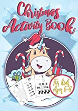 Christmas Activity Book for Kids Ages 6-8: Unicorn Christmas Countdown I Counting the Days until Christmas I Advent Games I Mazes, Dot to Dot Puzzles, Word Search, Color by Number, Coloring Pages