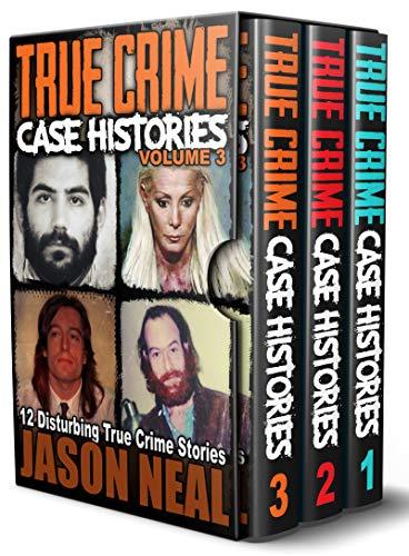True Crime Case Histories -  (Bo...