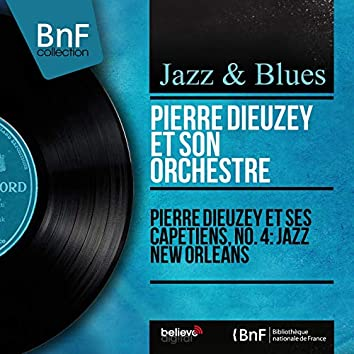 Pierre Dieuzey et ses capétiens, No. 4: Jazz New Orleans (Stereo Version)